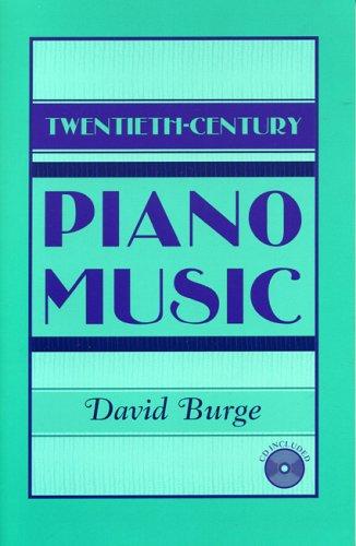 Twentieth-Century Piano Music: Burge, David