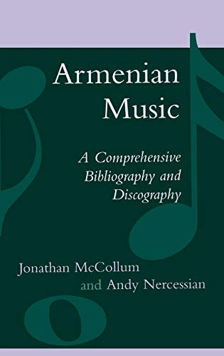 9780810849679: Armenian Music: A Comprehensive Bibliography and Discography