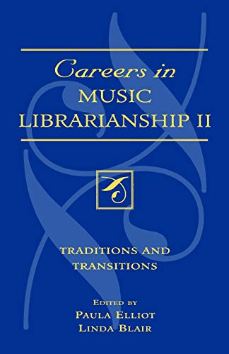 9780810850040: Careers in Music Librarianship II: Traditions and Transitions (Music Library Association Technical Reports) (v. II)