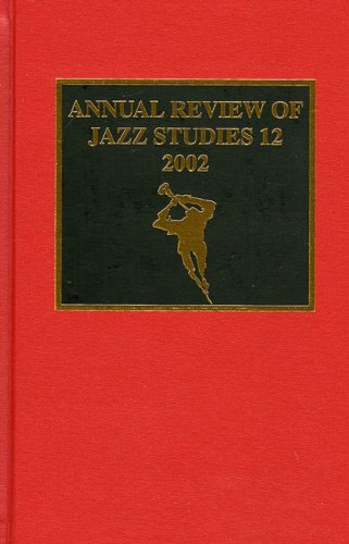Annual Review of Jazz Studies 12: 2002 2002: v.12 (Hardback)