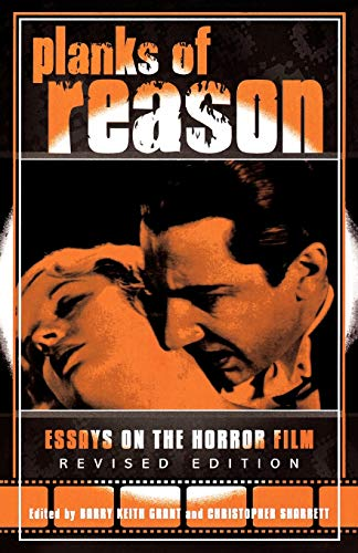 9780810850132: Planks of Reason: Essays on the Horror Film