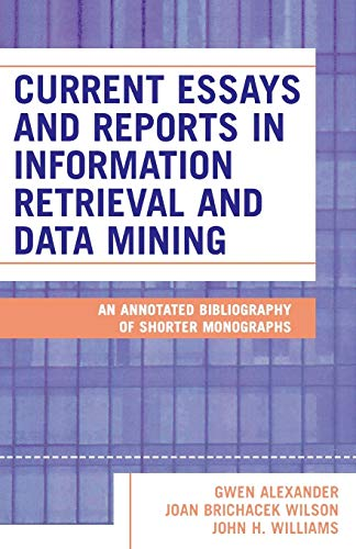 9780810850194: Current Essays and Reports in Information Retrieval and Data Mining: An Annotated Bibliography of Shorter Monographs