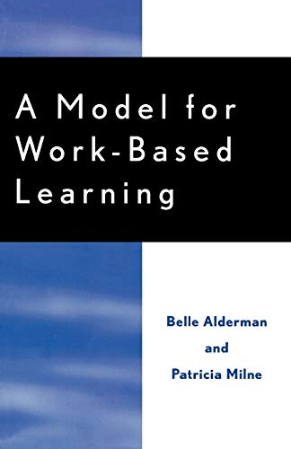 9780810850200: A Model for Work-Based Learning