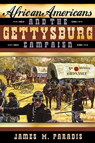 9780810850309: African Americans and the Gettysburg Campaign