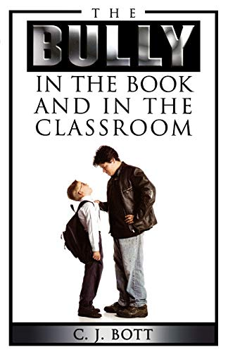 9780810850484: The Bully in the Book and in the Classroom