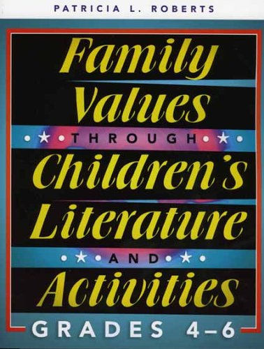 9780810850576: Family Values through Children's Literature and Activities, Grades 4 - 6 (School Library Media Series)