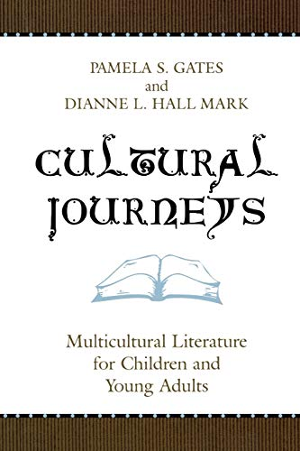 9780810850798: Cultural Journeys: Multicultural Literature for Children and Young Adults