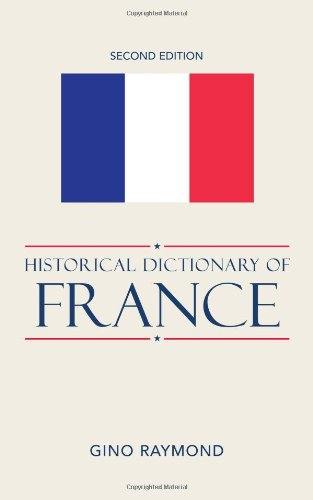 9780810850958: Historical Dictionary of France (Historical Dictionaries of Europe)