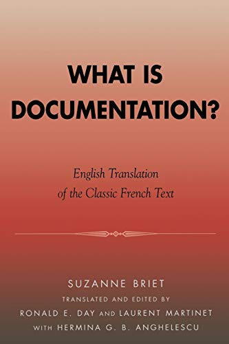9780810851092: What is Documentation?: English Translation of the Classic French Text