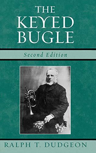 9780810851238: The Keyed Bugle