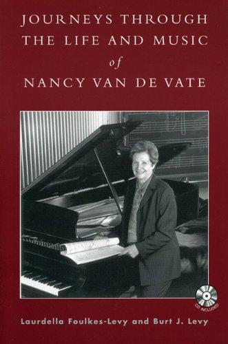 Journeys through the Life and Music of Nancy Van de Vate Format: AudioCD: Foulkes-Levy, Laurdella
