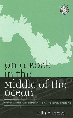 9780810851368: On a Rock in the Middle of the Ocean: Songs and Singers in Tory Island (Europea: Ethnomusicologies and Modernities, No. 4)