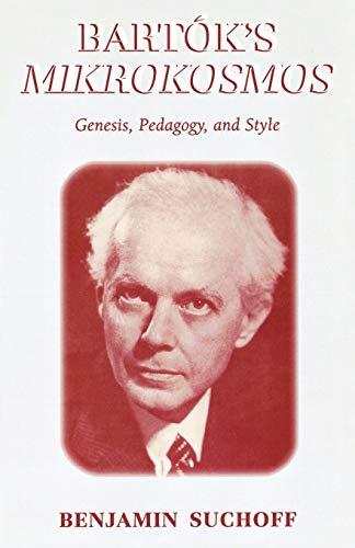9780810851634: Bartk's Mikrokosmos: Genesis, Pedagogy, and Style
