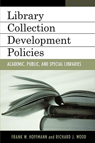 9780810851801: Library Collection Development Policies: Academic, Public, and Special Libraries (Good Policy, Good Practice)