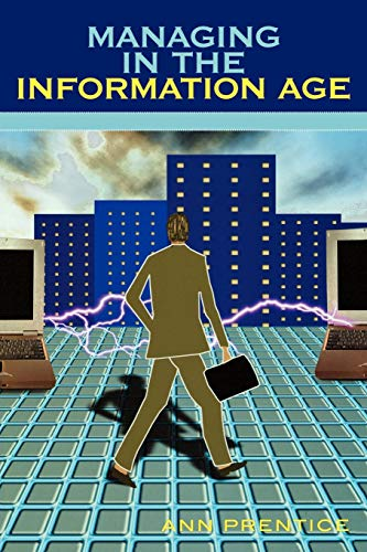 9780810852068: Managing in the Information Age