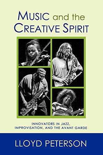 9780810852846: Music and the Creative Spirit: Innovators in Jazz, Improvisation, and the Avant Garde (Studies in Jazz)