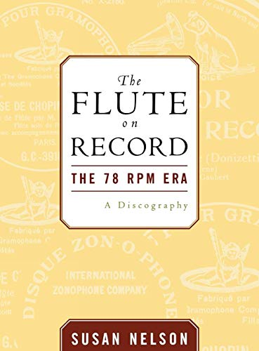 9780810852938: The Flute on Record: The 78 Rpm Era: A Discography