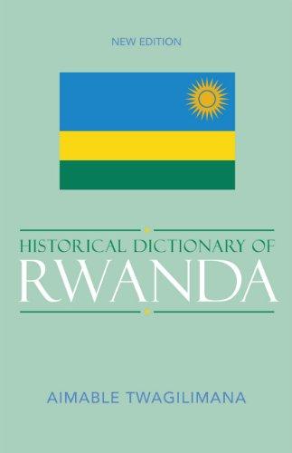 9780810853133: Historical Dictionary of Rwanda (Historical Dictionaries of Africa)