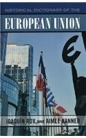 9780810853140: Historical Dictionary of the European Union (Historical Dictionaries of International Organizations)