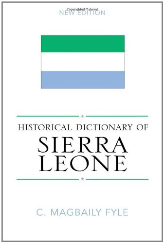9780810853393: Historical Dictionary of Sierra Leone (Historical Dictionaries of Africa)