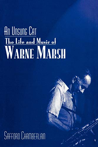 9780810853508: An Unsung Cat: The Life And Music Of Warne Marsh