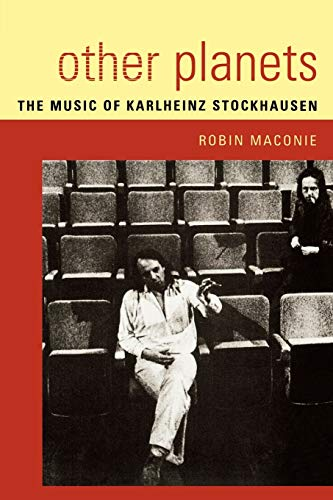 9780810853560: Other Planets: The Music of Karlheinz Stockhausen