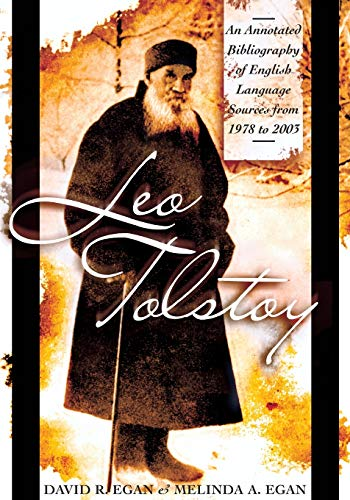 9780810854116: Leo Tolstoy: An Annotated Bibliography of English Language Sources from 1978 to 2003