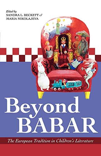 9780810854154: Beyond Babar: The European Tradition in Children's Literature