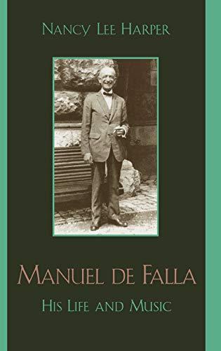 9780810854178: Manuel de Falla: His Life and Music