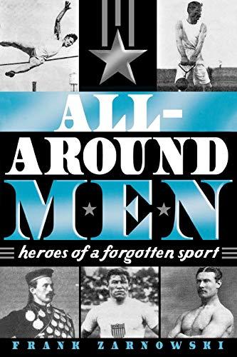 9780810854239: All-Around Men: Heroes of a Forgotten Sport