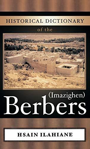 9780810854529: Historical Dictionary of the Berbers (Imazighen) (Historical Dictionaries of Peoples and Cultures)