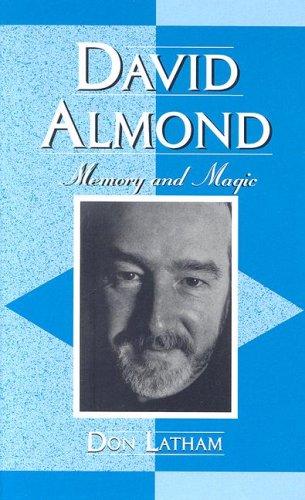 9780810855007: David Almond: Memory And Magic