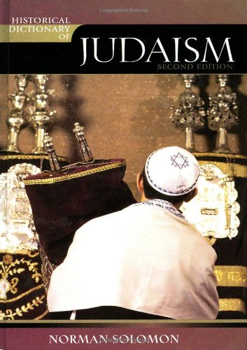 9780810855045: Historical Dictionary of Judaism (Historical Dictionaries of Religions, Philosophies, and Movements Series)