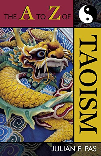 9780810855113: The A to Z of Taoism (The A to Z Guide Series)