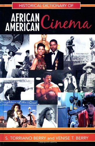 9780810855458: Historical Dictionary of African American Cinema (Historical Dictionaries of Literature and the Arts)