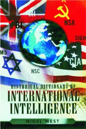 9780810855786: Historical Dictionary of International Intelligence (Historical Dictionaries of Intelligence and Counterintelligence)