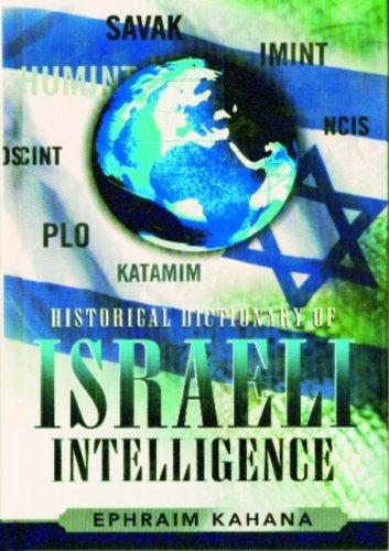 9780810855816: Historical Dictionary of Israeli Intelligence (Historical Dictionaries of Intelligence and Counterintelligence)