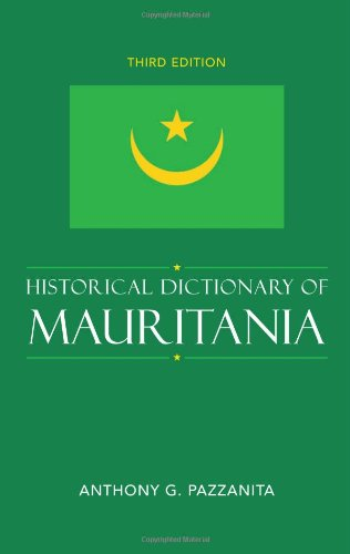 9780810855960: Historical Dictionary of Mauritania (Historical Dictionaries of Africa)