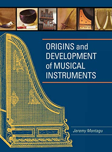9780810856578: Origins and Development of Musical Instruments