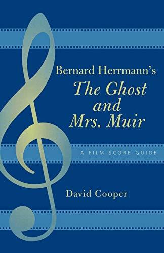 9780810856790: Bernard Herrmann's the Ghost and Mrs. Muir: A Film Score Guide (Film Score Guides)