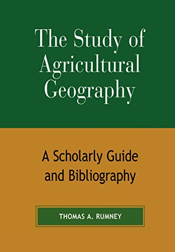 9780810857025: The Study of Agricultural Geography: A Scholarly Guide and Bibliography
