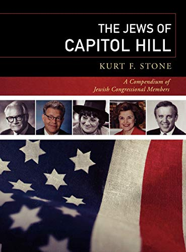 9780810857315: The Jews of Capitol Hill: A Compendium of Jewish Congressional Members