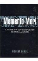 9780810857452: Memento Mori: A Guide to Contemporary Memorial Music