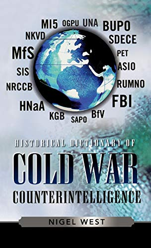 9780810857704: Historical Dictionary of Cold War Counterintelligence