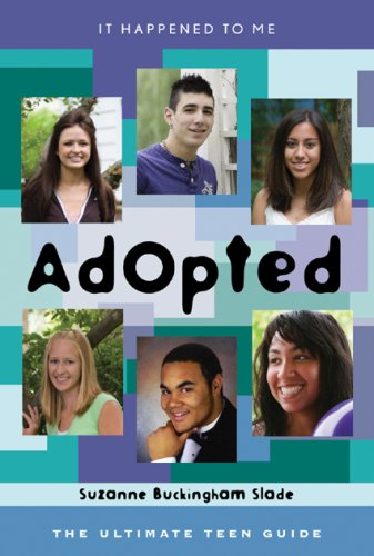 9780810857742: Adopted: The Ultimate Teen Guide (It Happened to Me)