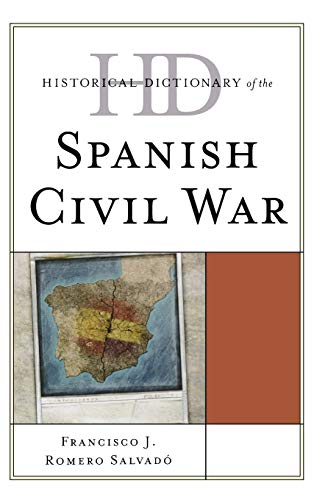 9780810857841: Historical Dictionary of the Spanish Civil War (Historical Dictionaries of War, Revolution, and Civil Unrest)