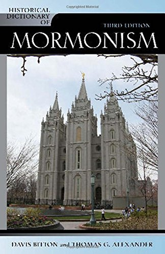 9780810858145: Historical Dictionary of Mormonism (Historical Dictionaries of Religions, Philosophies, and Movements Series)