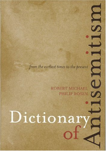 9780810858626: Dictionary of Antisemitism: From the Earliest Times to the Present
