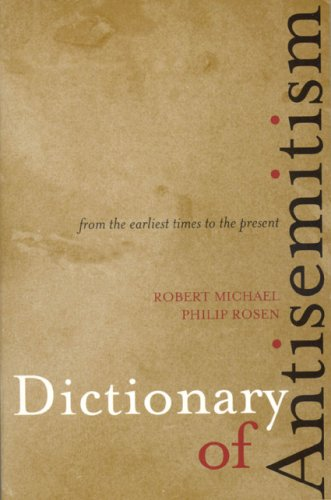 9780810858688: Dictionary of Antisemitism: From the Earliest Times to the Present