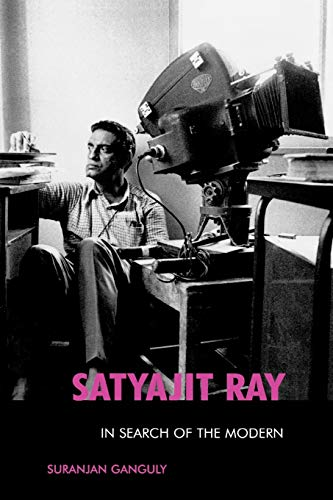 9780810859005: Satyajit Ray: In Search of the Modern (The Scarecrow Filmmakers Series)